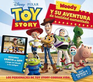 TOY STORY. WOODY Y SU AVENTURA DE REALIDAD AUMENTA