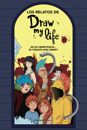 RELATOS DE DRAW MY LIFE, LOS