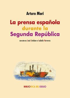 LA PRENSA ESPAÑOLA DURANTE LA SEGUNDA REPUBLICA