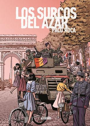 LOS SURCOS DEL AZAR. EDICION AMPLIADA
