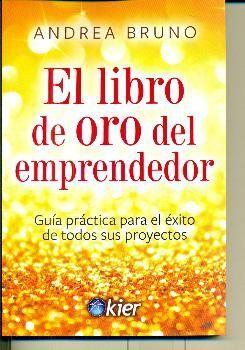 LIBRO DE ORO DEL EMPRENDEDOR, EL