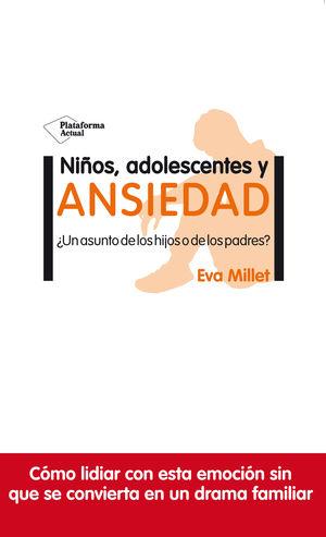 NIÑOS, ADOLESCENTES Y ANSIEDAD.PLATAFORMA-RUST