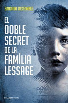 EL DOBLE SECRET DE LA FAMILIA LESSAGE