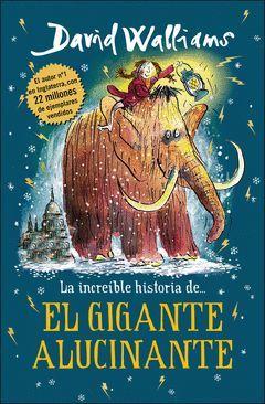 LA INCREIBLE HISTORIA DE... EL GIGANTE ALUCINANTE