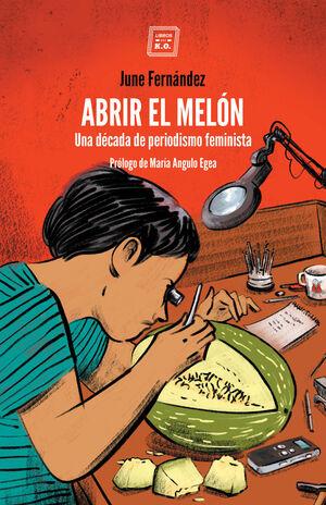 ABRIR EL MELÓN