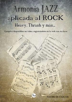 ARMONIA JAZZ APLICADA AL ROCK, HEAVY, THRASH Y MAS