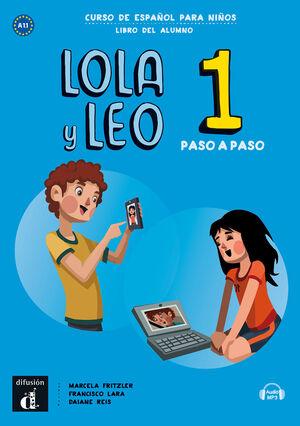 LOLA Y LEO PASO A PASO 1 LIBRO DEL ALUMNO + CD