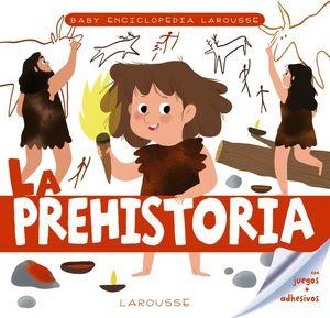 BABY ENCICLOPEDIA. LA PREHISTORIA