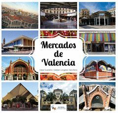 LOS MERCADOS DE VALENCIA