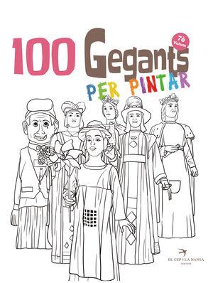 100 GEGANTS PER PINTAR VOLUM 7. PETITA GUIA DELS GEGANTS DE CATALUNYA