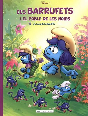 ELS BARRUFETS I EL POBLE DE LES NOIES. 2. LA TRAÏCIÓ DE LA BOTÓ D'OR