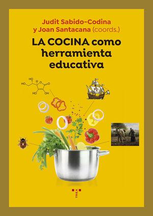 COCINA COMO HERRAMIENTA EDUCATIVA,LA.TREA