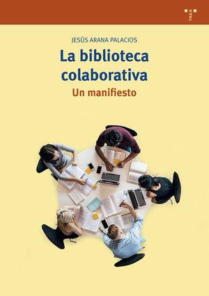 LA BIBLIOTECA COLABORATIVA