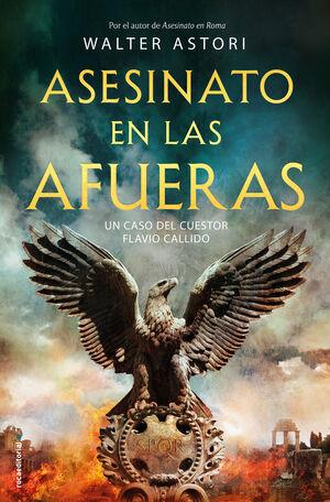 ASESINATO EN LAS AFUERAS. CUESTOR FLAVIO CALLIDO 2