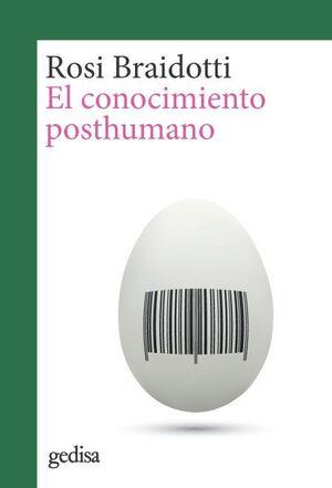 EL CONOCIMIENTO POSTHUMANO