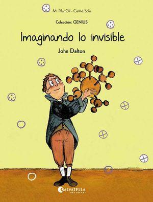 GENIUS-005. IMAGINANDO LO INVISIBLE (JOHN DALTON).SALVATELLA-INF-RUST