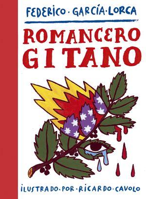 ROMANCERO GITANO (ILUSTRADO POR RICARDO CAVOLO)