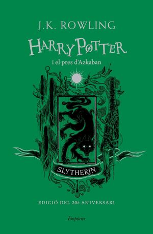 HARRY POTTER I EL PRES D´AZKABAN (SLYTHERIN)