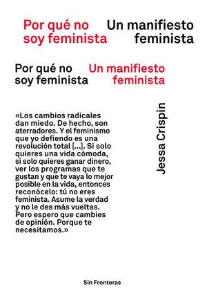 POR QUE NO SOY FEMINISTA (NE)