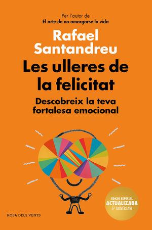 LES ULLERES DE LA FELICITAT (EDICIO 5E ANIVERSARI)