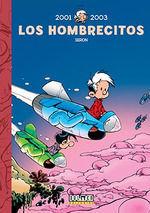 LOS HOMBRECITOS 2001 - 2003
