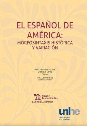 ESPAÑOL EN AMERICA MORFOSINTAXIS HISTORICA Y VARIACION