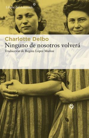 NINGUNO DE NOSOTROS VOLVERA