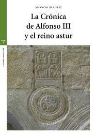 LA CRONICA DE ALFONSO III Y EL REINO ASTUR