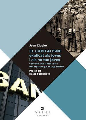EL CAPITALISME EXPLICAT ALS JOVES I ALS NO TAN JOVES