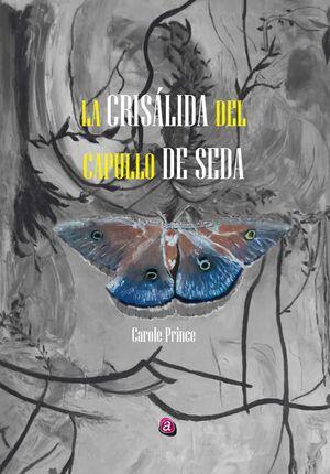 LA CRISALIDA DEL CAPULLO DE SEDA