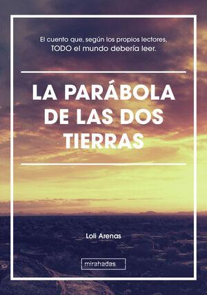 LA PARÁBOLA DE LAS DOS TIERRAS
