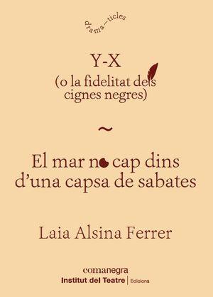 Y-X / EL MAR NO CAP DINS D'UNA CAPSA DE SABATES