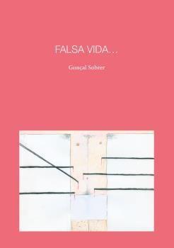 FALSA VIDA