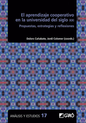 EL APRENDIZAJE COOPERATIVO EN LA UNIVERSIDAD DEL SIGLO XXI