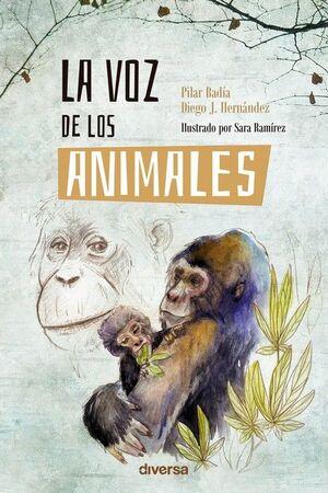 VOZ DE LOS ANIMALES, LA