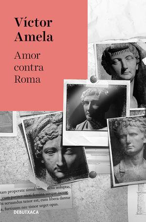 AMOR CONTRA ROMA (EDICIO EN CATALA)