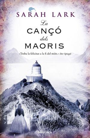 LA CANÇO DELS MAORIS (NUVOL BLANC 2)