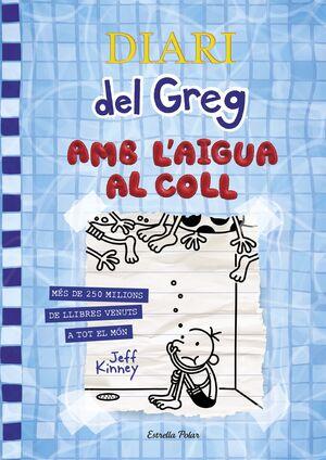 DIARI DEL GREG 15. AMB L´AIGUA AL COLL