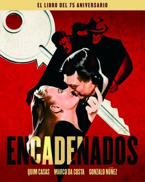 ENCADENADOS. EL LIBRO DEL 75 ANIVERSARIO