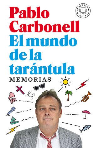 MUNDO DE LA TARANTULA, EL