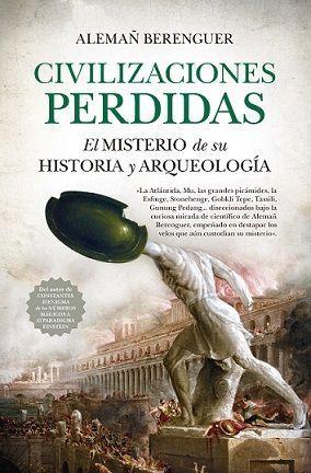 CIBILIZACIONES PERDIDAS (LEB). EL MISTERIO DE SU HISTORIA Y ARQUEOLOGÍA