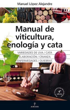 MANUAL DE VITICULTURA ENOLOGÍA Y CATA
