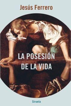 POSESIÓN DE LA VIDA, LA