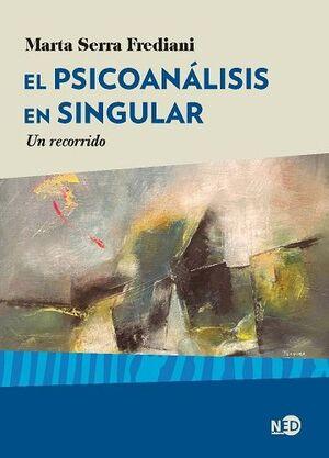 EL PSICONÁLISIS EN SINGULAR