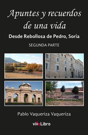 APUNTES Y RECUERDOS DE UNA VIDA (PARTE 2)
