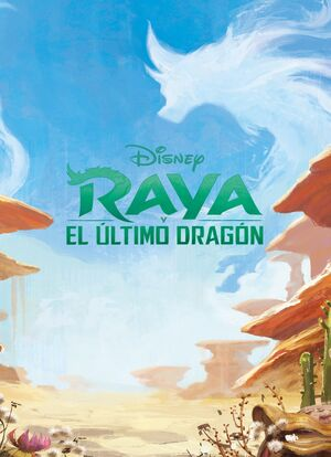 RAYA Y EL ULTIMO DRAGON. MEGACOLOR
