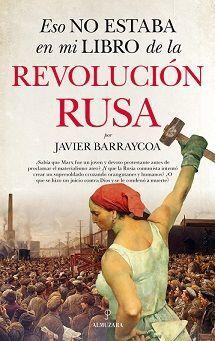 ESO NO ESTABA EN MI LIBRO DE LA REVOLUCION RUSA