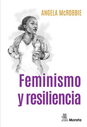 FEMINISMO Y RESILIENCIA
