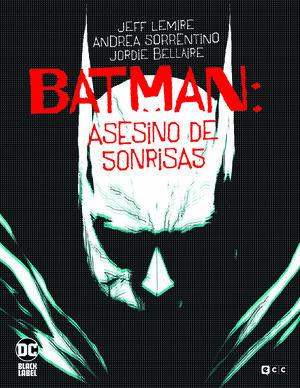 BATMAN: EL ASESINO DE SONRISAS