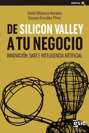DE SILICON VALLEY A TU NEGOCIO